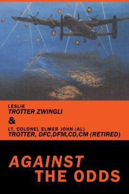 Against the Odds, Elmer John John, Leslie Trotter Zwingli