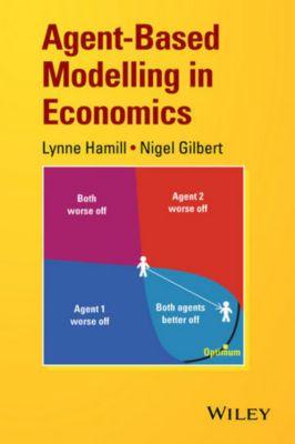 Agent-Based Modelling in Economics, Nigel Gilbert, Lynne Hamill