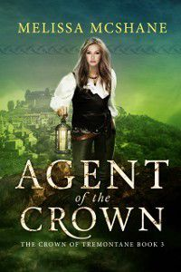 Agent of the Crown, Melissa McShane