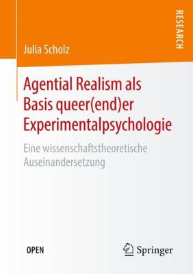 Agential Realism als Basis queer(end)er Experimentalpsychologie, Julia Scholz