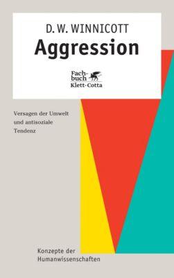 Aggression - Donald W. Winnicott  
