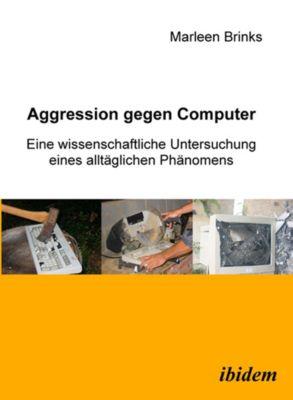 Aggression gegen Computer, Marleen Brinks
