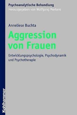 Aggression von Frauen, Anneliese Buchta
