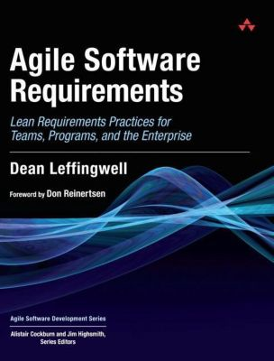 Agile Software Requirements, Dean Leffingwell