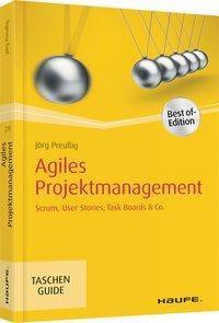 Agiles Projektmanagement - Jörg Preußig |
