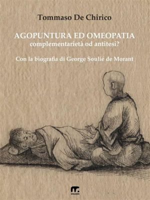 Agopuntura ed Omeopatia, Tommaso De Chirico