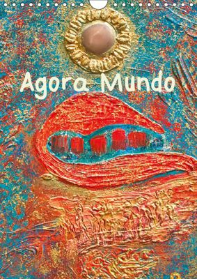Agora Mundo (Wall Calendar 2019 DIN A4 Portrait), A.C.C. presenting Contemporary art of the Caribbean. All paintings b