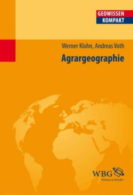 Agrargeographie, Werner Klohn, Andreas Voth