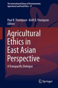 Agricultural Ethics In East Asian Perspective
