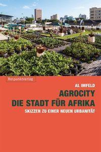 AgroCity - die Stadt für Afrika, Al Imfeld