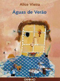 Águas de Verão, Alice Vieira