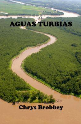Aguas Turbias, Chrys D. Brobbey