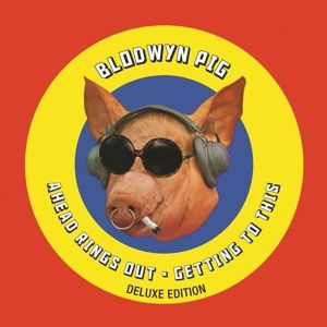 Ahead Rings Out/Getting To This (Deluxe Edition), Blodwyn Pig