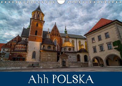 Ahh POLSKA (Wall Calendar 2019 DIN A4 Landscape), Lance M. Griffin