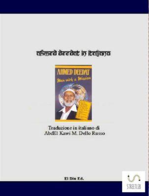 Ahmed Deedat in italiano, Abdel Kawi M. Dello Russo