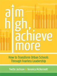 Aim High, Achieve More, Veronica McDermott, Yvette Jackson