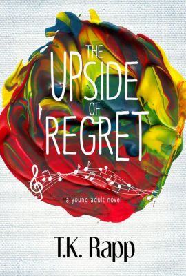 Aimless Perfection: The Upside of Regret (Aimless Perfection, #1), T.K. Rapp