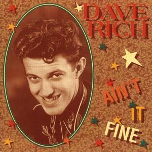 Ain'T It Fine, Dave Rich