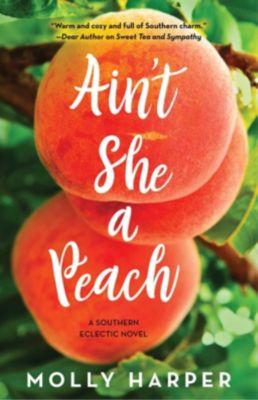 Ain't She a Peach, Molly Harper