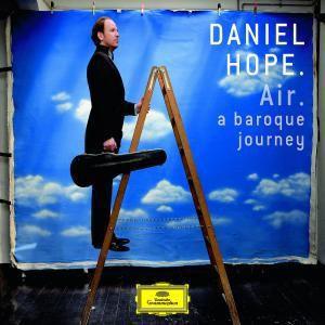 Air - a baroque journey, Daniel Hope