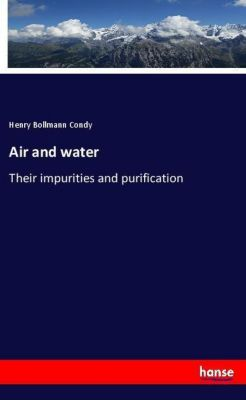 Air and water, Henry Bollmann Condy