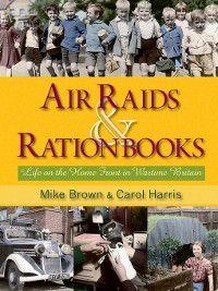 Air Raids & Ration Books, Mike Brown