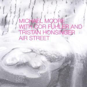 Air Street, Michael With Fuhler,Cor Moore, Tristan Honsinger