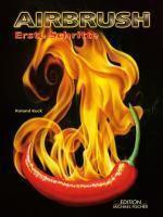 Airbrush Erste Schritte, m. DVD, Roland Kuck