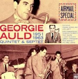 Airmail Special (1951-1963), Georgie Auld