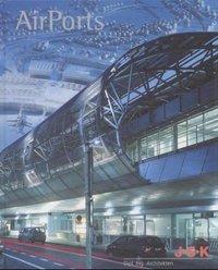 Airports, J.S.K. Dipl. Ing. Architekten