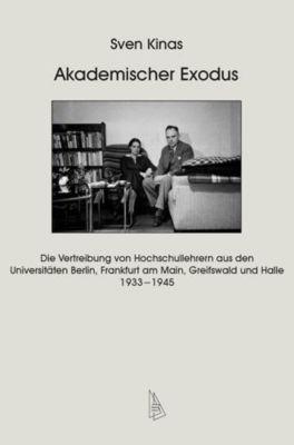Akademischer Exodus - Sven Kinas |
