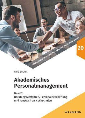 Akademisches Personalmanagement - Fred G. Becker |