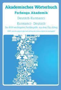 Akademisches Wörterbuch Deutsch-Kurmanci / Kurmanci-Deutsch - Interkultura Verlag pdf epub