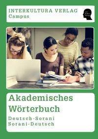 Akademisches Wörterbuch Deutsch-Sorani / Sorani-Arabisch - Interkultura Verlag |