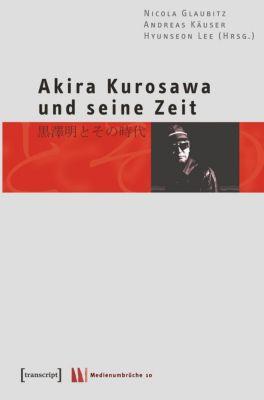 Akira Kurosawa und seine Zeit