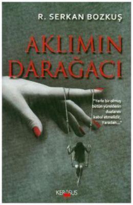 Aklimin Daragaci, R. Serkan Bozkus