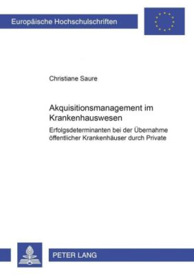 Akquisitionsmanagement im Krankenhauswesen, Christiane Saure
