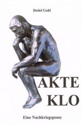 AKTE KLO - Detlef Guhl |