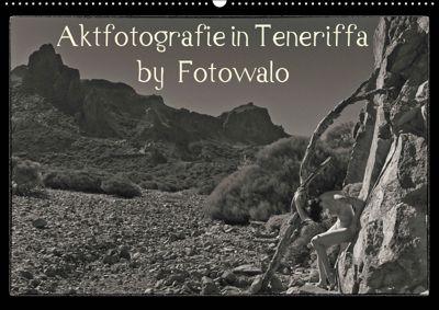 Aktfotografie in Teneriffa by Fotowalo (Wandkalender 2019 DIN A2 quer), fotowalo
