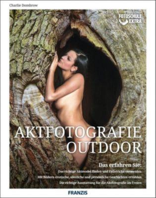 Aktfotografie Outdoor - Charlie Dombrow  