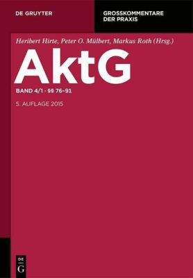 Aktiengesetz (AktG), Großkommentar: Bd.4/1 Paragraphen 76-94