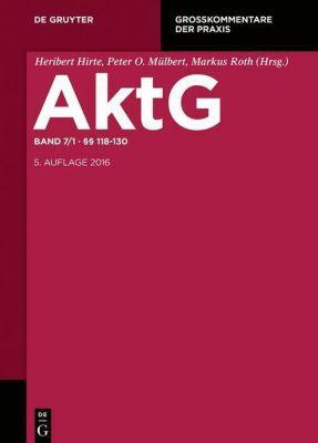 Aktiengesetz (AktG), Großkommentar: Bd.7 118-130