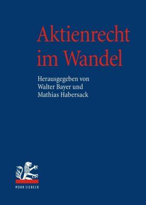 Aktienrecht im Wandel, 2 Bde.