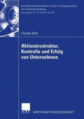 Aktionärsstruktur, Kontrolle und Erfolg von Unternehmen, Claudia Bott