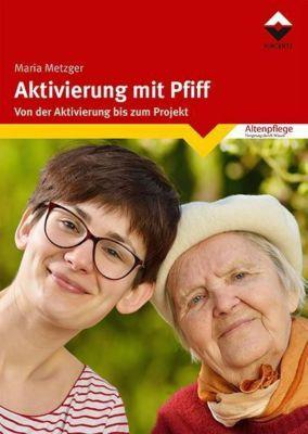Aktivierung mit Pfiff, Maria Metzger