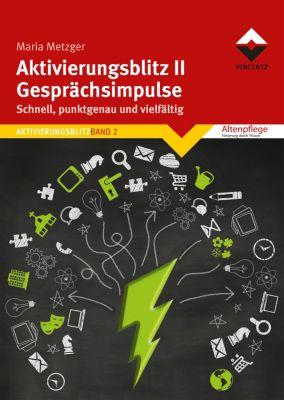 Aktivierungsblitz II - Gesprächsimpulse, Maria Metzger