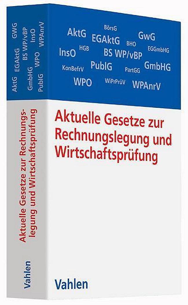 Aktuelle Gesetze Zur Rechnungslegung Und Wirtschaftsprüfung Buch
