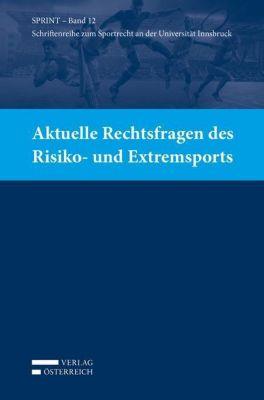 Aktuelle Rechtsfragen des Risiko- und Extremsports