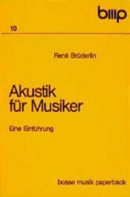 Akustik für Musiker, Rene Brüderlin