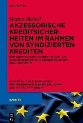 Akzessorische Kreditsicherheiten im Rahmen von syndizierten Krediten, Magnus Bleifeld